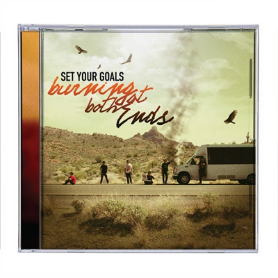 Set Your Goals - Burning At Both Ends | CD